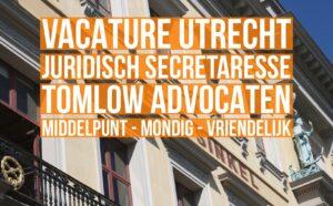 Vacature Juridisch Secretaresse Tomlow Advocaten Utrecht
